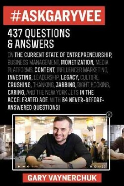 #askgaryvee: One Entrepreneur's Take on Leadership, Social Media, & Self-Awareness (Hardcover)