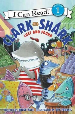 Clark the Shark: Lost and Found (Hardcover)