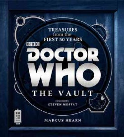 Doctor Who: The Vault: Treasures from the First 50 Years (Hardcover)