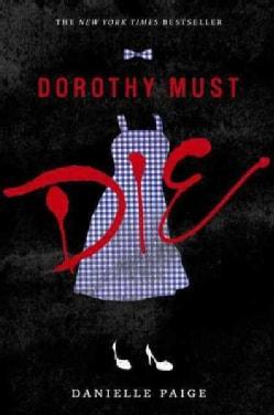 Dorothy Must Die (Paperback)