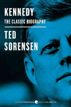 Kennedy: The Classic Biography (Paperback)