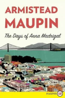The Days of Anna Madrigal (Paperback)