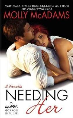 Needing Her (Paperback)