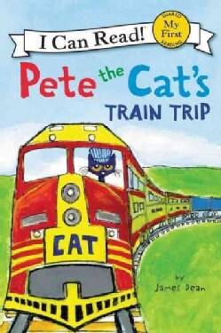 Pete the Cat's Train Trip (Paperback)