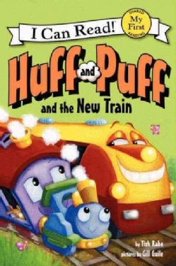 Huff and Puff and the New Train (Hardcover)