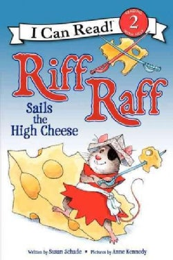 Riff Raff Sails the High Cheese (Hardcover)