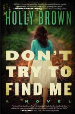 Don't Try to Find Me (Hardcover)