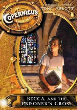 Becca and the Prisoner's Cross (Paperback)