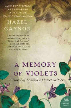 A Memory of Violets: A Novel of London's Flower Sellers (Paperback)