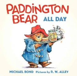 Paddington Bear All Day (Board book)