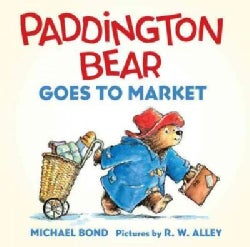 Paddington Bear Goes to Market (Board book)