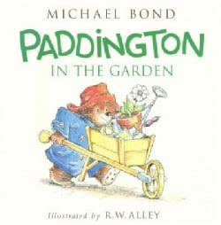 Paddington in the Garden (Hardcover)