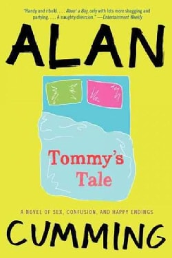 Tommy's Tale: A Novel of Sex, Confusion, and Happy Endings (Paperback)