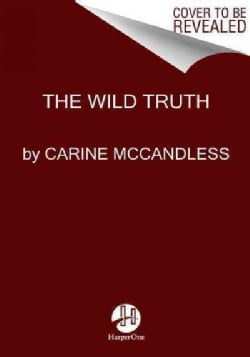 The Wild Truth (Paperback)