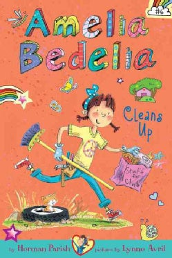 Amelia Bedelia Cleans Up (Hardcover)