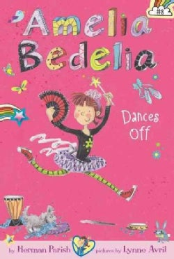 Amelia Bedelia: Dances Off (Hardcover)