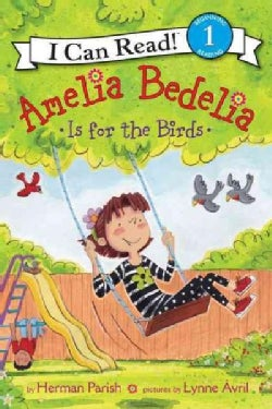 Amelia Bedelia Is for the Birds (Paperback)