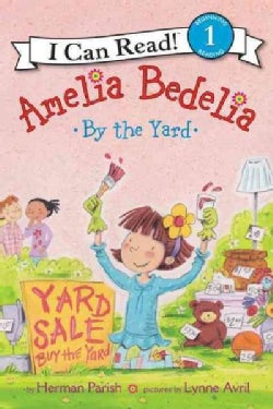 Amelia Bedelia by the Yard (Paperback)