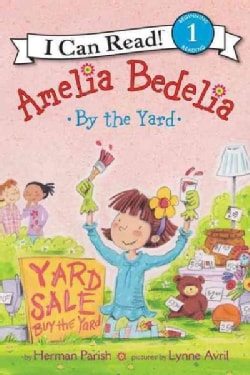 Amelia Bedelia by the Yard (Hardcover)