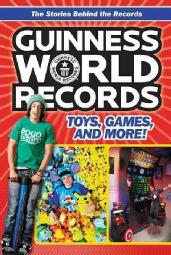 Guinness World Records: Toys, Games, and More! (Paperback)