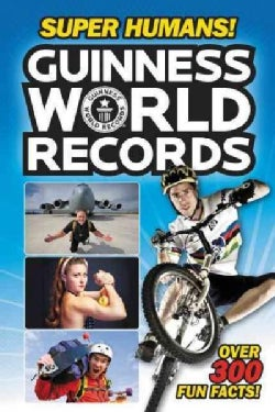 Guinness World Records Super Humans! (Paperback)