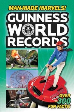 Guinness World Records: Man-made Marvels! (Paperback)