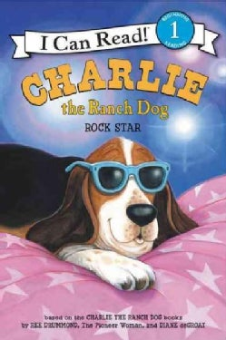 Charlie the Ranch Dog Rock Star (Hardcover)