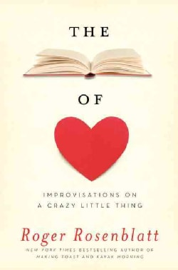 The Book of Love: Improvisations on a Crazy Little Thing (Hardcover)