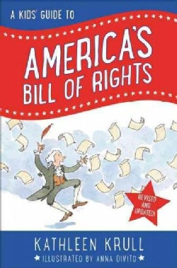 A Kids' Guide to America's Bill of Rights (Hardcover)