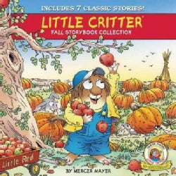 Little Critter Fall Storybook Collection: 7 Classic Stories (Hardcover)