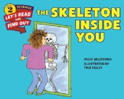 The Skeleton Inside You (Paperback)