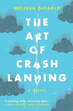 The Art of Crash Landing (Paperback)