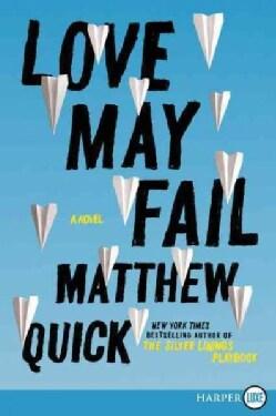Love May Fail (Paperback)