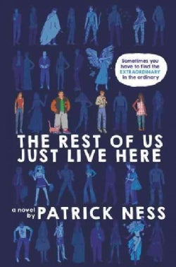 The Rest of Us Just Live Here (Hardcover)