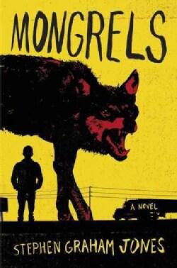 Mongrels (Hardcover)