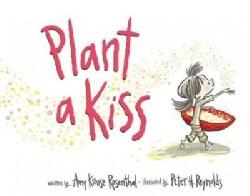Plant a Kiss (Board book)