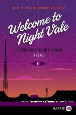 Welcome to Night Vale (Paperback)