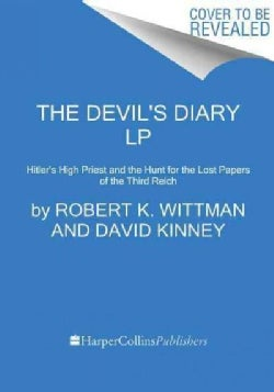The Devil's Diary: Alfred Rosenberg and the Stolen Secrets of the Third Reich (Paperback)