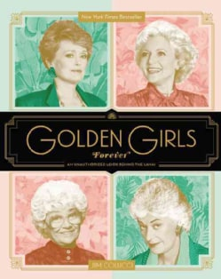 Golden Girls Forever (Hardcover)