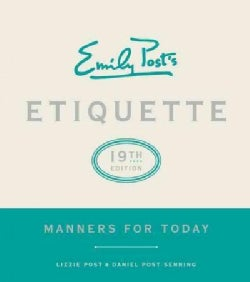 Emily Post's Etiquette: Manners for Today (Hardcover)