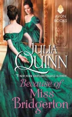 Because of Miss Bridgerton (Paperback)