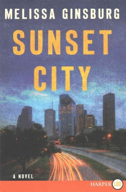 Sunset City (Paperback)