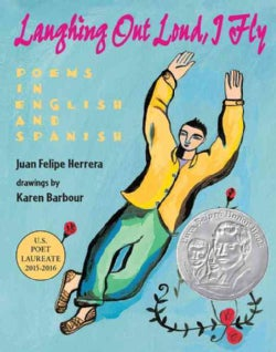 Laughing Out Loud, I Fly: Poems in English and Spanish (Paperback)