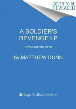 A Soldier's Revenge: A Will Cochrane Novel (Paperback)