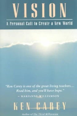Vision: A Personal Call to Create a New World (Paperback)