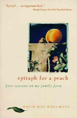 Epitaph for a Peach: Four Seasons on My Family Farm (Paperback)