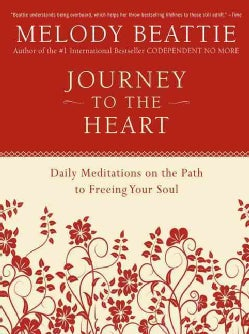 Journey to the Heart: Daily Meditations on the Path to Freeing Your Soul (Paperback)