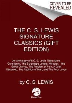 The C. S. Lewis Signature Classics (Hardcover)