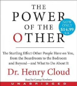 The Power of the Other: The Startling Effect Other People Have on You, from the Boardroom to the Bedroom and Beyon... (CD-Audio)