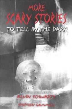 More Scary Stories to Tell in the Dark (Paperback)